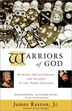 Warriors of God: Richard the Lionheart and Saladin in the Third Crusade by James Reston Jr.,http://www.amazon.com/dp/0385495625/ref=cm_sw_r_pi_dp_mUI4sb1YHAETF0NS