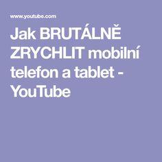 Jak BRUTÁLNĚ ZRYCHLIT mobilní telefon a tablet - YouTube Android, Tablet, Youtube, Wifi, Phones, Notebook, Internet, Telephone, The Notebook