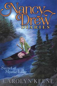 Nancy Drew Diaries Book 6: Secret at Mystic Lake by Carolyn Keene