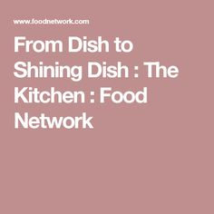 From Dish To Shining