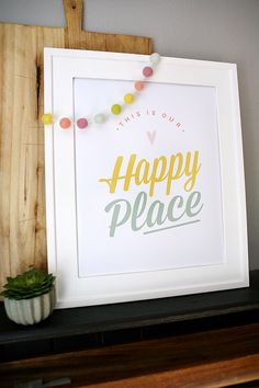 This Is Our Happy Place Print | Free Prints For Your Home