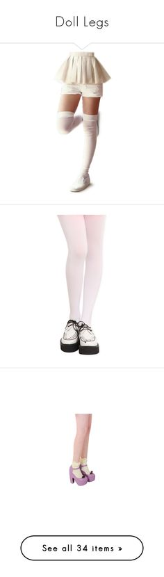 """Doll Legs"" by blisterbblue ❤ liked on Polyvore featuring doll parts, dolls, legs, doll legs, body parts, intimates, hosiery, tights, shoes and opaque pantyhose"