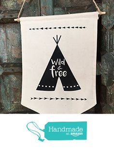 WILD AND FREE Handmade Fabric Wall Banner - Nursery decor - Children's Room Decor - Adventure Nursery Decor - Playroom Decor - Tribal Nursery Decor - Tribal Decor - Ready to Ship from DearOliva http://www.amazon.com/dp/B01CGNKGO8/ref=hnd_sw_r_pi_dp_6Rikxb16JWAM0 #handmadeatamazon