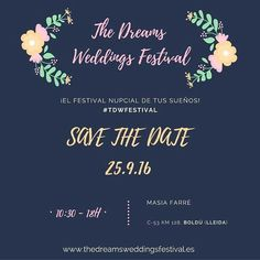 The Dreams Weddings Festival, III edición!!!  25/09/2016