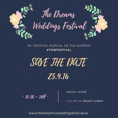 The Dreams Weddings Festival, III edición!!!  25/09/2016