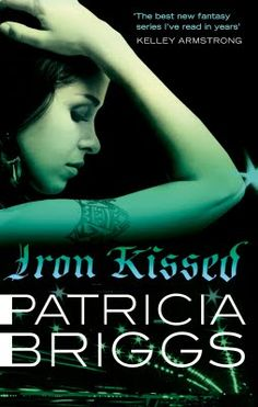 Once Upon a Series: Review: Iron Kissed by Patricia Briggs (Mercy Thompson #3)