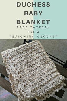 Sewing Blankets Free Pattern - Duchess Baby Blanket from Designing Crochet - The duchess baby blanket is a free crochet pattern that uses the duchess lace stitch and a lacy edging for a sophisticated baby gift. Crochet Blanket Patterns, Baby Blanket Crochet, Crochet Stitches, Knitting Patterns, Crochet Blankets, Crochet Afghans, Baby Afghan Patterns, Crochet Crafts, Crochet Projects