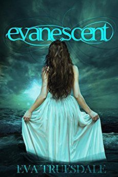 Evanescent by [Truesdale, Eva]
