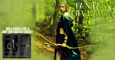 #Fantasy #Giveaway – #WIN a #KindleFire AND #Fantasy #Ebooks of Your Choice! #giveawayalert