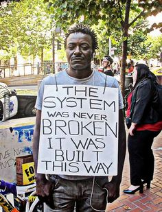 The System Isn't Broken, It Was Designed That Way: A Critical Analysis of Historical Racial Disadvantage in the Criminal Justice System Religion, Protest Signs, Protest Posters, Protest Art, Power To The People, Thing 1, Black People, Fake People, Social Justice