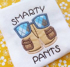 Back to School Smarty Pants Applique Design Machine Embroidery Pattern INSTANT DOWNLOAD Digital File Glasses Khaki Shorts Preschool Boy Girl by PersonalLife on Etsy