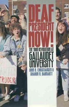 Deaf President Now: The 1988 Revolution at Gallaudet University