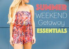 Shar Style By Sharrah Robeson: Summer Weekend Getaway Essentials