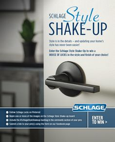 Enter the Schlage Style Shake-Up for a chance to #win a HOUSE OF LOCKS in the…