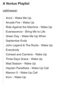 "Didn't know there were that many songs titled ""Wake up."" This looks like a joke someone pulls on Ven when they rescue him. ""Hey Ven, just catching you up on the times, here are some recent songs. Have fun."""