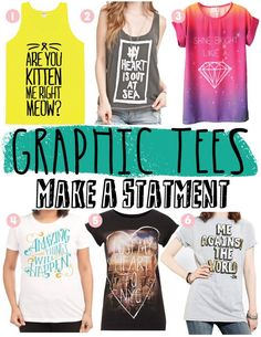 Graphic Tees... Make a statement