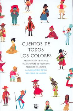"Cuentos de todo el mundo, de la guía de lectura ""un mundo de cuentos"" Around The World In 80 Days, Story Of The World, Spanish Classroom, Teacher Style, School Projects, Language Arts, Kids Playing, Storytelling, Literature"