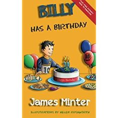 #Book Review of #BillyHasABirthday from #ReadersFavorite - https://readersfavorite.com/book-review/billy-has-a-birthday  Reviewed by Jack Magnus for Readers' Favorite  Billy Has A Birthday: Bullying: Billy Growing Up, Volume 1 is a children's social issues-related story written by James Minter and illustrated by Helen Rushworth. Billy would get pretty excited whenever he thought about his upcoming birthday, which was only a week away. It was really quite a spec...