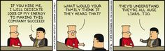 What The Family Would Think -  Dilbert Comic Strip on 2016-03-31 | Dilbert by Scott Adams
