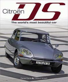 This is a sumptuous photographic record of the Citroen DS in all its myriad forms. Launched as a futuristic vision in the DS family of cars cont. Citroen Ds, Psa Peugeot Citroen, Bmw Classic Cars, Classic Trucks, Maserati, Bugatti, Ferrari, Traction Avant, Cabriolet