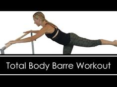 Total Body Barre Workout: FULL LENGTH: AT HOME - YouTube