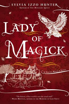 Lady of Magick (A Noctis Magicae Novel) by Sylvia Izzo Hunter   Ace (September 1, 2015) Sold by: Penguin Group (USA) LLC