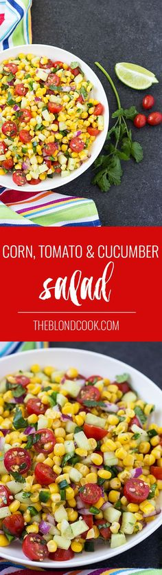 Corn, Tomato & Cucumber Salad with jalapenos, red onions, herbs and seasonings | theblondcook.com