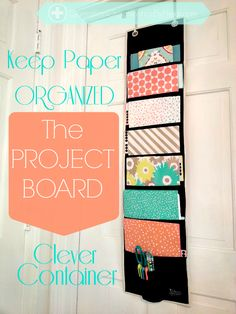 Operation Organization : Professional Organizer Peachtree City, GA : Keep PAPER of all sorts ORGANIZED with 'The Project Board' by Clever Container -