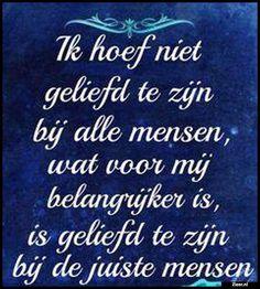 Ik hoef niet Happy Quotes, Best Quotes, Life Quotes, Dutch Phrases, Dutch Quotes, Message Quotes, Thing 1, Sweet Words, Happy Thoughts