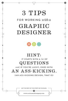 3 Tips for Working with Graphic Designer by Curious & Co. Creative