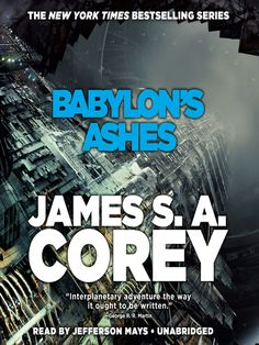 Babylons Ashes The Expanse Series Book 6 By James S A Corey Audiobook