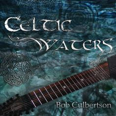 Bob Culbertson, Chapman Stick player has a new album!