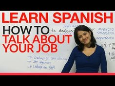 Learn how to talk about your job in Spanish - YouTube