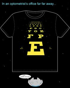 Eye chart Star Wars style | In an optometrist's office far far awaaaaaay...
