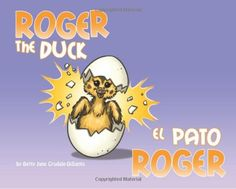 Roger the Duck by Betty Jane Crudale-DiSanto http://www.amazon.com/dp/0615260179/ref=cm_sw_r_pi_dp_aCk-tb1HR060H