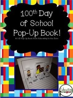 100th Day 3-D Pop-Up Book! Creative Writing Activity for Primary Grades.