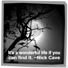 Nick Cave, Quote This Is Us Quotes, Great Quotes, Inspirational Quotes, Cave Quotes, Cool Words, Wise Words, Mental Health Memes, Excellence Quotes, Girl Interrupted