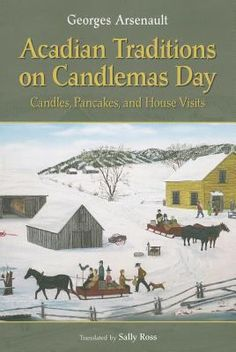 Two ancient and popular Acadian winter celebrations.The first is known as Chandeleur (Candlemas) and takes place on February 2.The second, called Mi-Carme, is celebrated a few weeks later in the middle of Lent. (adult - info maybe useful for teachers)