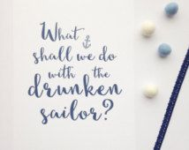 "Nautical blue 8x10"" What Shall We Do With The Drunken Sailor anchor wall art poster print quote"