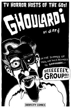 Ghoulardi ~ A strange Ohio local TV phenomenon from the 60's. ~ Ghoulardi was a fictional character invented and portrayed by disc jockey, voice announcer, and actor Ernie Anderson as the horror host of late night Shock Theater at WJW-TV, Channel 8, in Cleveland, Ohio from January 13, 1963 through December 16, 1966.