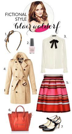 Fictional Style: Blair Waldorf Wardrobe Inspiration.