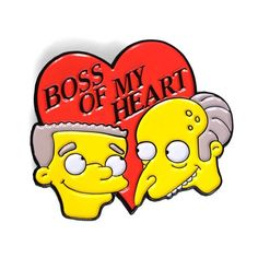 "Image of Burns & Smithers ""Boss Of My Heart"" Pin"
