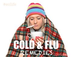 Cold & Flu Remedies for the Whole Family!