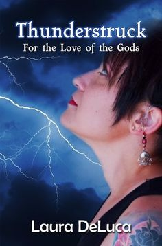 Thunderstruck (For the Love of the Gods) by Laura DeLuca, http://www.amazon.com/dp/B00F650FCW/ref=cm_sw_r_pi_dp_ImUwsb09FB206