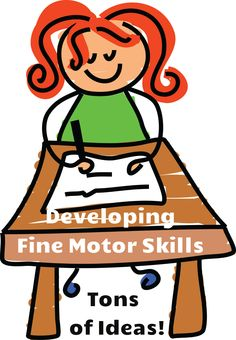 Ideas to Develop Fine Motor Skills. Lots of fun and creative ideas!