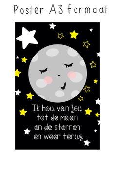 """Poster """"Ik hou van jou tot de maan..."""" Inc. Verzending via Pipowagen aan Zee. Click on the image to see more!"""