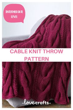 Cable knit blanket patterns are so beautiful and detailed. Why not try this pattern? Chunky cables and beautiful texture! | Downloadable PDF at LoveCrafts.com