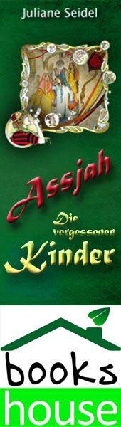 """""""Die vergessenen Kinder - Assjah 2"""" von Juliane Seidel ab Oktober 2013 im bookshouse Verlag. www.bookshouse.de/banner/?07195940145D1F57111B0805575C4F163BC6"""