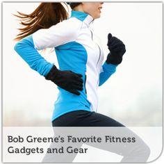 Bob Greene's Favorite Fitness Gadgets and Gear