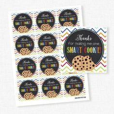 Thanks For Making Me One Smart Cookie Tag, Teacher Appreciation, Cookie Gift Tag, Teacher Thank You Teacher Gift Tags, Teacher Gift Baskets, Teacher Christmas Gifts, Teacher Appreciation Breakfast, Teacher Appreciation Cards, Cookie Packaging, Packaging Ideas, Free Printable Tags, Free Printables